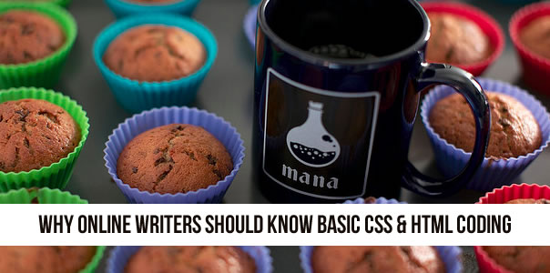 Why writers should know css and html